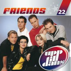 Upp till dans 22 - Friends