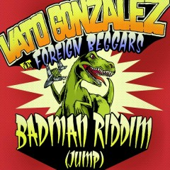 Badman Riddim (Jump) [Remixes]