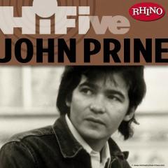 Rhino Hi-Five: John Prine - John Prine