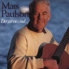 Det går en vind... - Mats Paulson