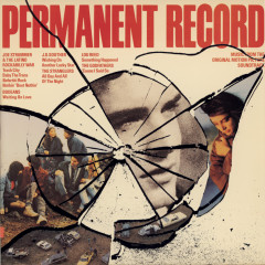Permanent Record / Music From The Motion Picture Soundtrack - Various Artists
