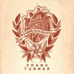 Tape Deck Heart (Deluxe Edition) - Frank Turner