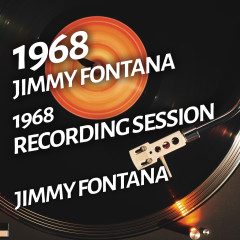 Jimmy Fontana - 1968 Recording Session - Jimmy Fontana