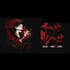 Huyết Nguyệt (Single) - CM1X, Alice, Roki