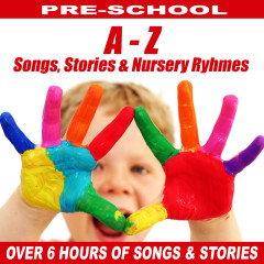 A to Z of Childrens Stories, Songs & Nursery Ryhmes - Songs For Children