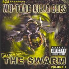 Wu-Tang Killa Bees: The Swarm - Wu-Tang Clan