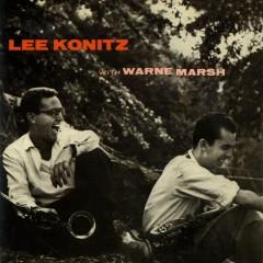 Lee Konitz with Warne Marsh - Lee Konitz