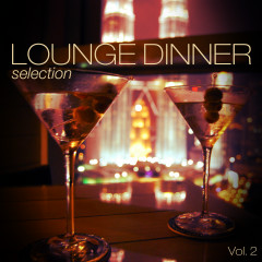 Lounge Dinner Selection, Vol. 2 - Various Artists