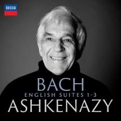 Bach: English Suites 1-3 - Vladimir Ashkenazy