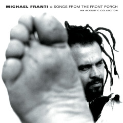 Songs From The Front Porch: An Acoustic Collection - Michael Franti