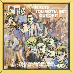 You've Gotta Get Out Of It - The Ruts