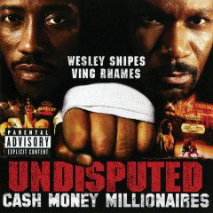 Undisputed (Original Motion Picture Soundtrack) - Various Artists