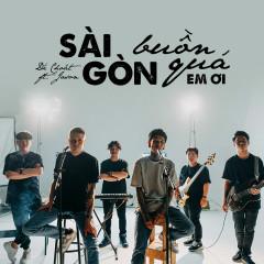 Sài Gòn Buồn Quá Em Ơi (Jazzhop) (Single) - Dế Choắt, Jason