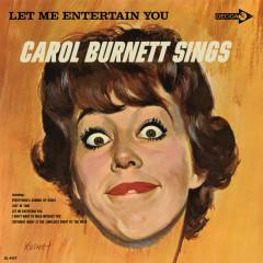 Let Me Entertain You: Carol Burnett Sings - Carol Burnett