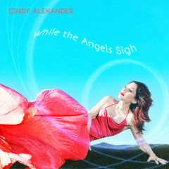 While the Angels Sigh - Cindy Alexander
