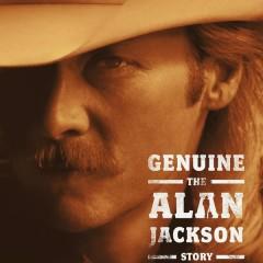 Genuine: The Alan Jackson Story - Alan Jackson
