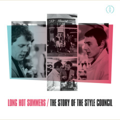 Long Hot Summers: The Story Of The Style Council - The Style Council