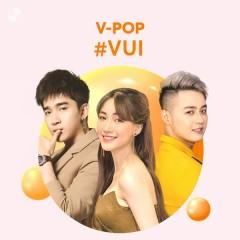 #Vui - Thanh Duy, Hòa Minzy, Chi Dân, Nal