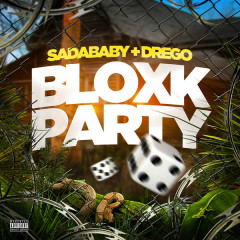 Bloxk Party (Single) - Sada Baby