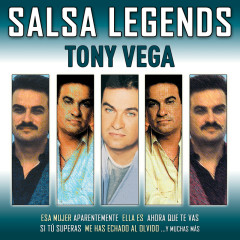 Salsa Legends - Tony Vega