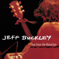 Live from the Bataclan EP - Jeff Buckley