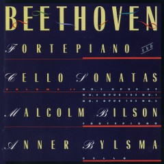 Beethoven: Sonatas For Forte Piano and Cello, Vol. 2 - Malcolm Bilson, Anner Bylsma