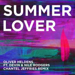Summer Lover (Chantel Jeffries Remix) - Oliver Heldens, Devin, Nile Rodgers