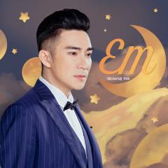 Em (Single) - Quang Hà