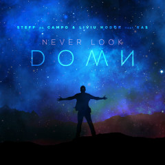 Never Look Down (Single) - Steff Da Campo, Liviu Hodor