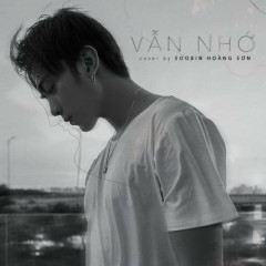 Vẫn Nhớ (Single) - Soobin Hoàng Sơn