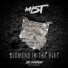 Diamond In The Dirt - MIST