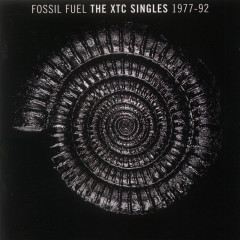 Fossil Fuel: The XTC Singles Collection 1977 - 1992 - XTC
