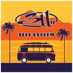 Self Esteem - 311