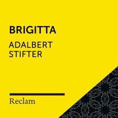 Stifter: Brigitta (Reclam Hörbuch)