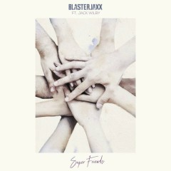 Super Friends (Single) - BlasterJaxx