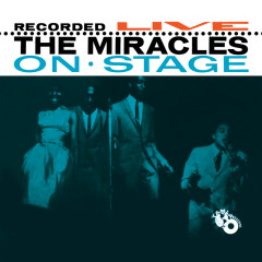 Recorded Live On Stage - The Miracles
