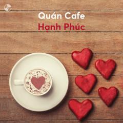 Quán Cafe Hạnh Phúc