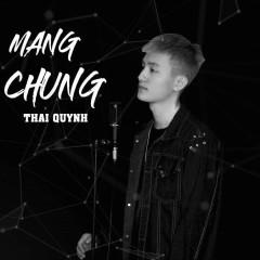 Mang Chủng (Single) - Thái Quỳnh