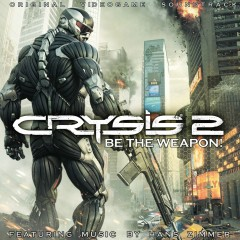 Crysis 2: Be The Weapon! - Various Artists