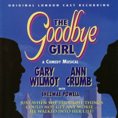 The Goodbye Girl 'Original London Cast The Goodbye Girl - Original London Cast Recording - Marvin Hamlisch
