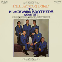 Fill My Cup, Lord - The Blackwood Brothers Quartet