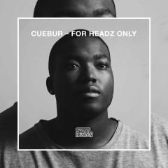 For Headz Only - Cuebur, Kenny Bobien