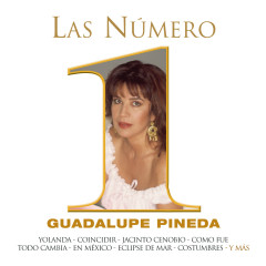Las Numero 1 De Guadalupe Pineda - Guadalupe Pineda