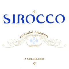 The Essential Elements - Sirocco