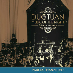 Đức Tuấn - Music of the night - Live in Concert - Đức Tuấn