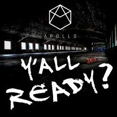 Y'All Ready? - Apollo