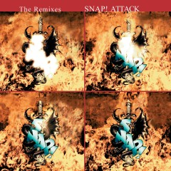 Attack: The Remixes, Vol. 1 - Snap!