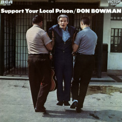 Support Your Local Prison - Don Bowman