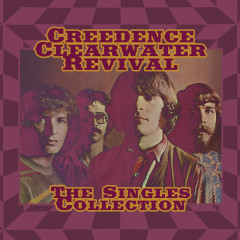 The Singles Collection (Digital Audio Only) - Creedence Clearwater Revival