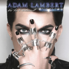 For Your Entertainment (Tour Edition) - Adam Lambert